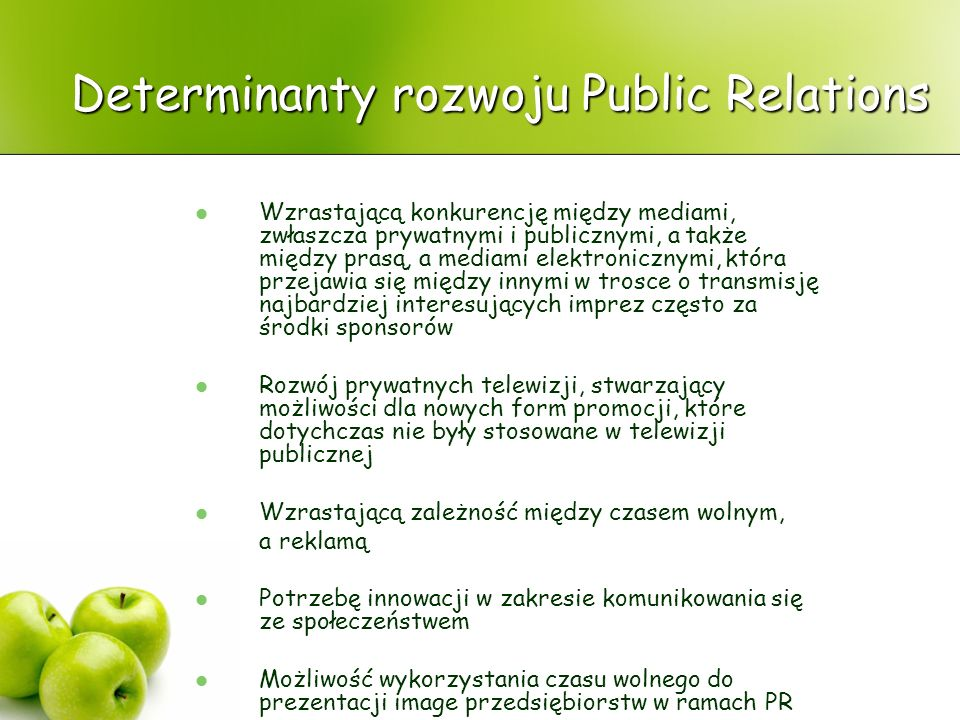 Determinanty rozwoju Public Relations