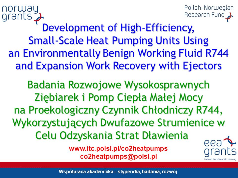 Development of High-Efficiency, Small-Scale Heat Pumping Units Using an Environmentally Benign Working Fluid R744 and Expansion Work Recovery with Ejectors