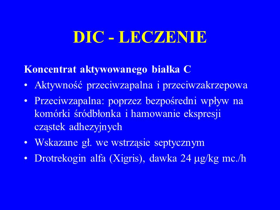 DIC - LECZENIE Koncentrat aktywowanego białka C
