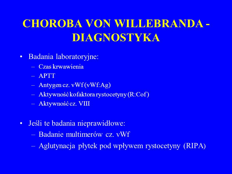 CHOROBA VON WILLEBRANDA - DIAGNOSTYKA