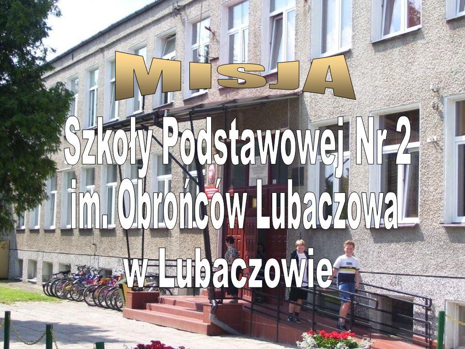 MISJA Szkoły Podstawowej Nr 2 im. Obrońców Lubaczowa w Lubaczowie