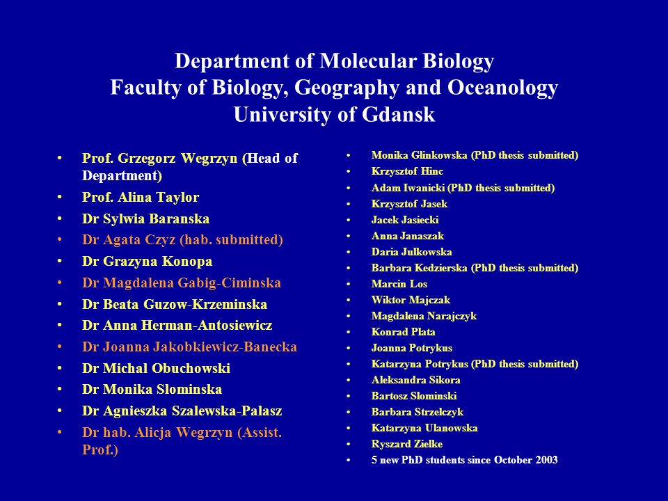 Department of Molecular Biology Faculty of Biology, Geography and Oceanology University of Gdansk