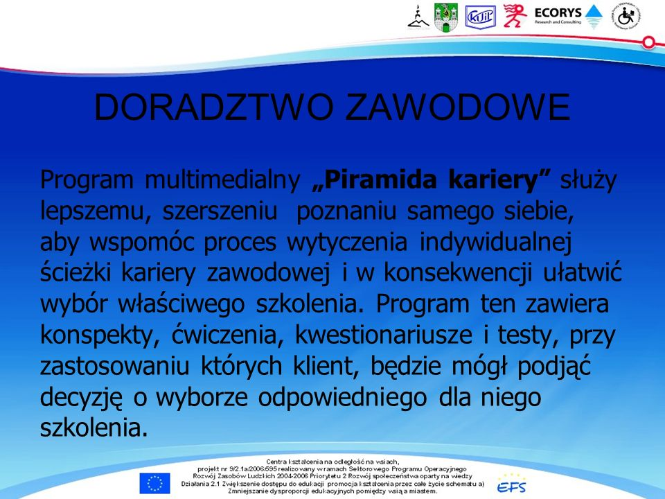 """DORADZTWO ZAWODOWE Program multimedialny """"Piramida kariery służy"""