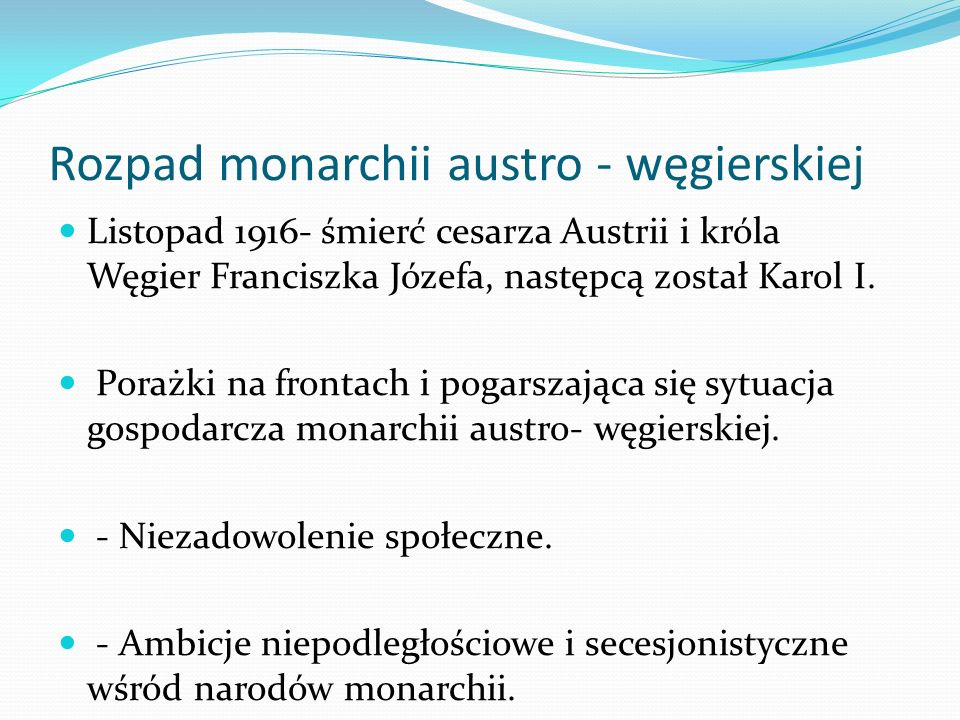 Rozpad monarchii austro - węgierskiej