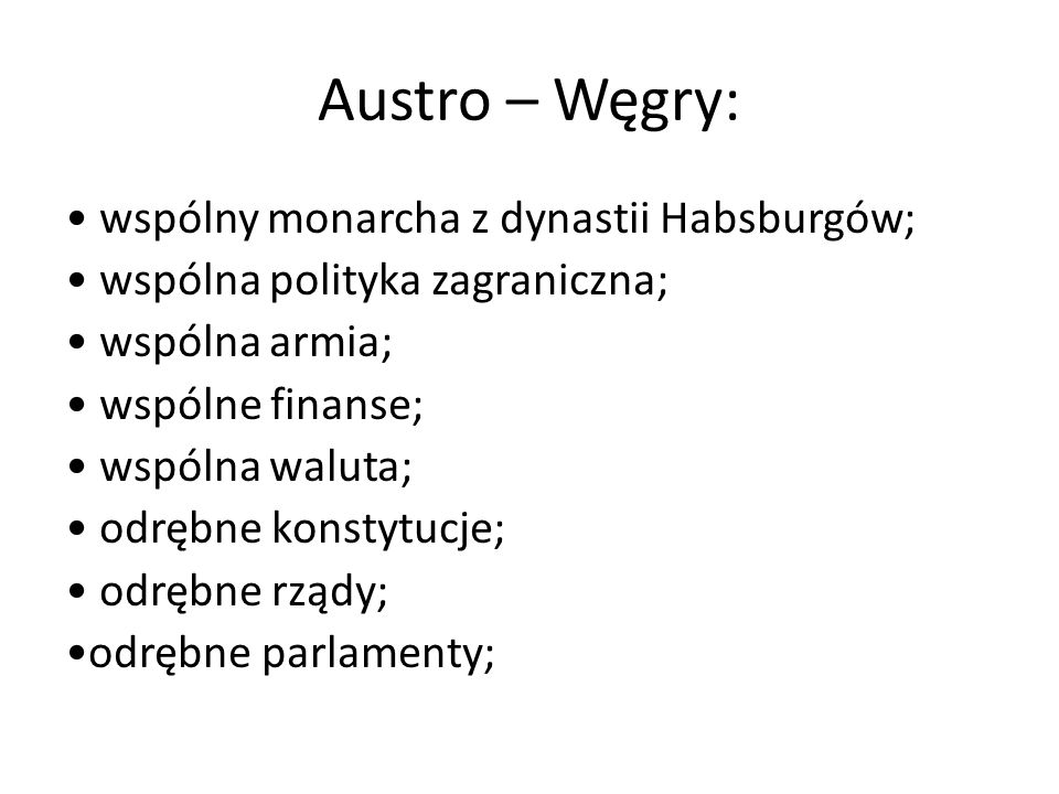 Austro – Węgry:
