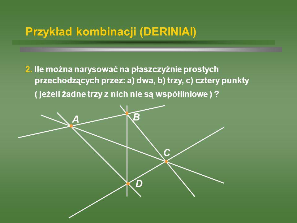 Przykład kombinacji (DERINIAI)