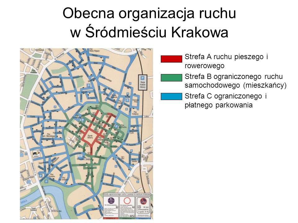 Obecna organizacja ruchu w Śródmieściu Krakowa