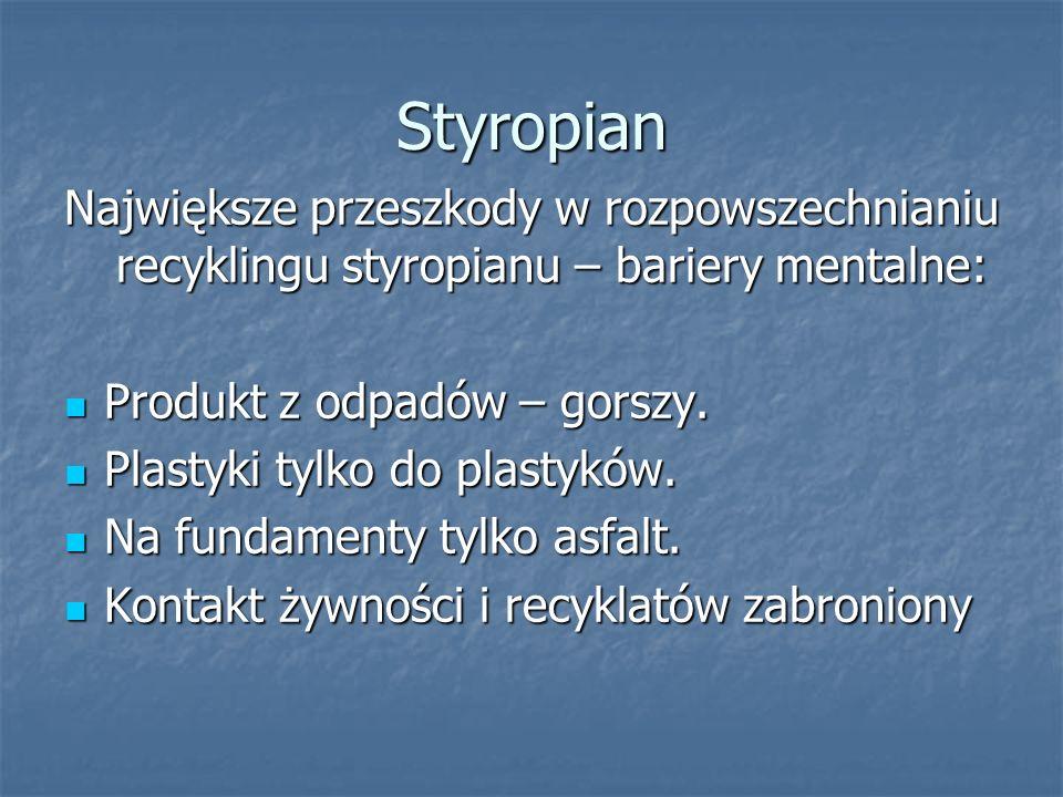 StyropianNajwiększe przeszkody w rozpowszechnianiu recyklingu styropianu – bariery mentalne: Produkt z odpadów – gorszy.