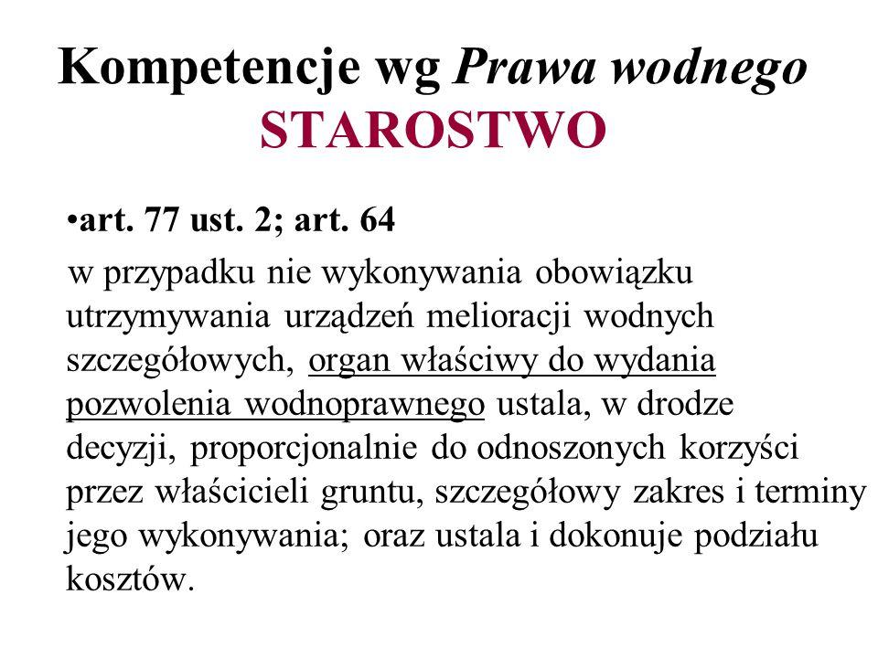 Kompetencje wg Prawa wodnego STAROSTWO