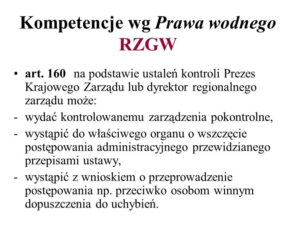 Kompetencje wg Prawa wodnego RZGW