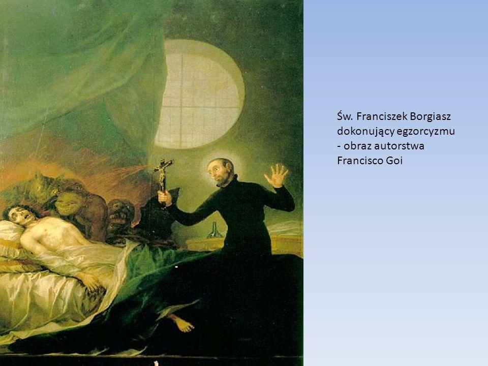 Św. Franciszek Borgiasz dokonujący egzorcyzmu - obraz autorstwa Francisco Goi