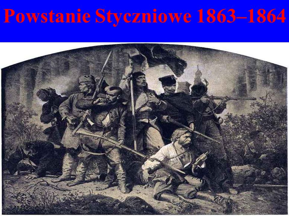 Powstanie Styczniowe 1863–1864