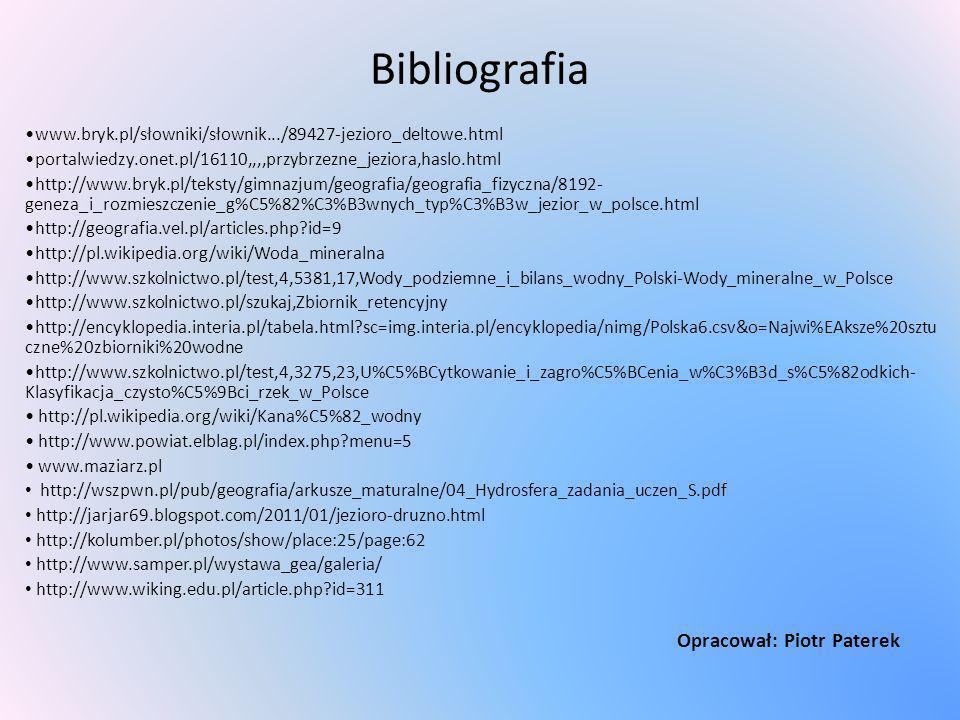 Bibliografia Opracował: Piotr Paterek