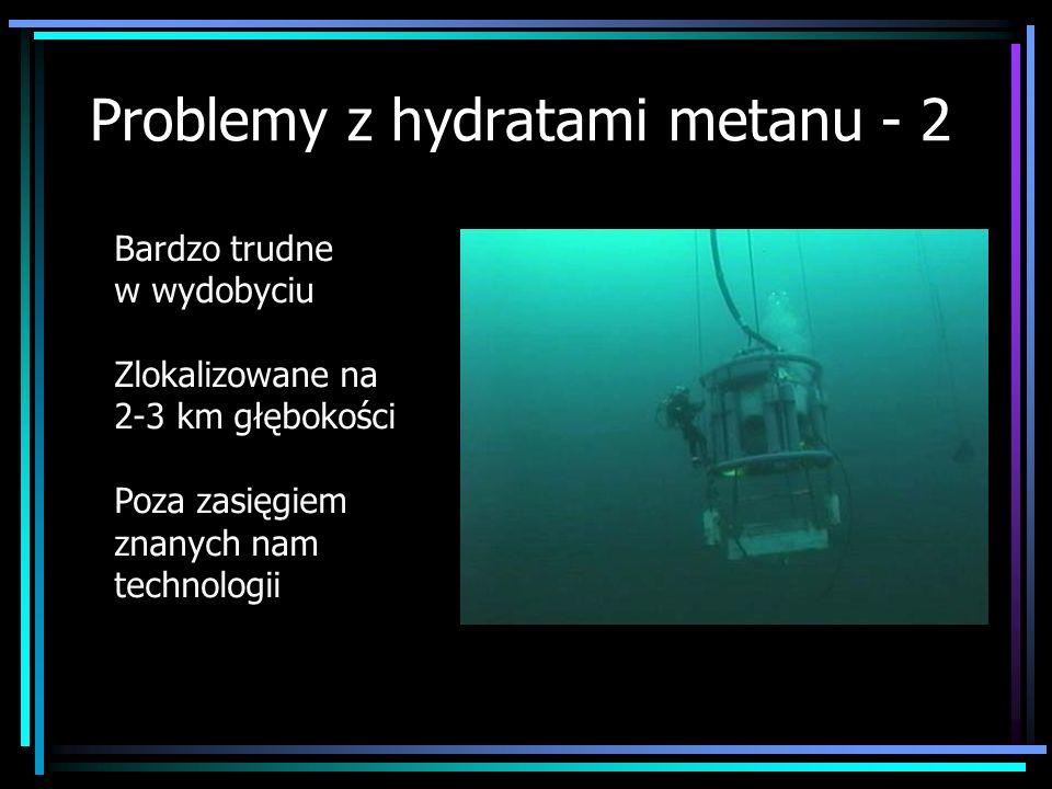 Problemy z hydratami metanu - 2