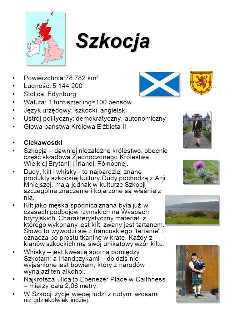 Szkocja Powierzchnia:78 782 km² Ludność: 5 144 200 Stolica: Edynburg