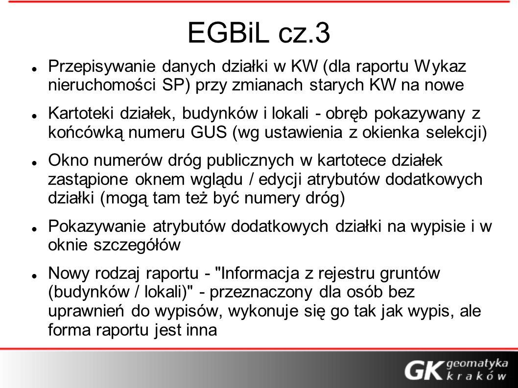 EGBiL cz.3Przepisywanie danych działki w KW (dla raportu Wykaz nieruchomości SP) przy zmianach starych KW na nowe.
