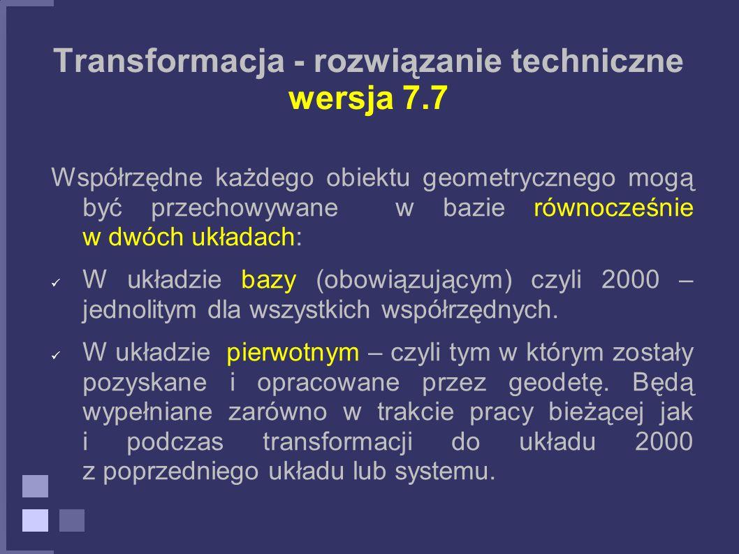 Transformacja - rozwiązanie techniczne wersja 7.7