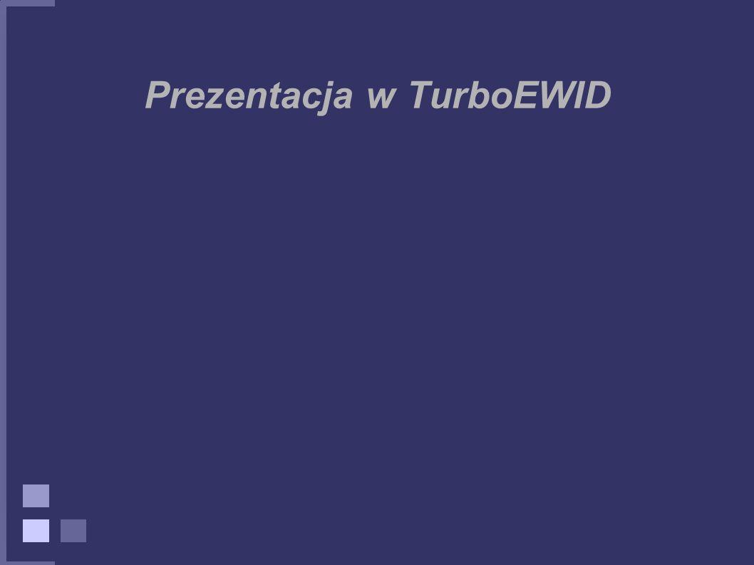 Prezentacja w TurboEWID