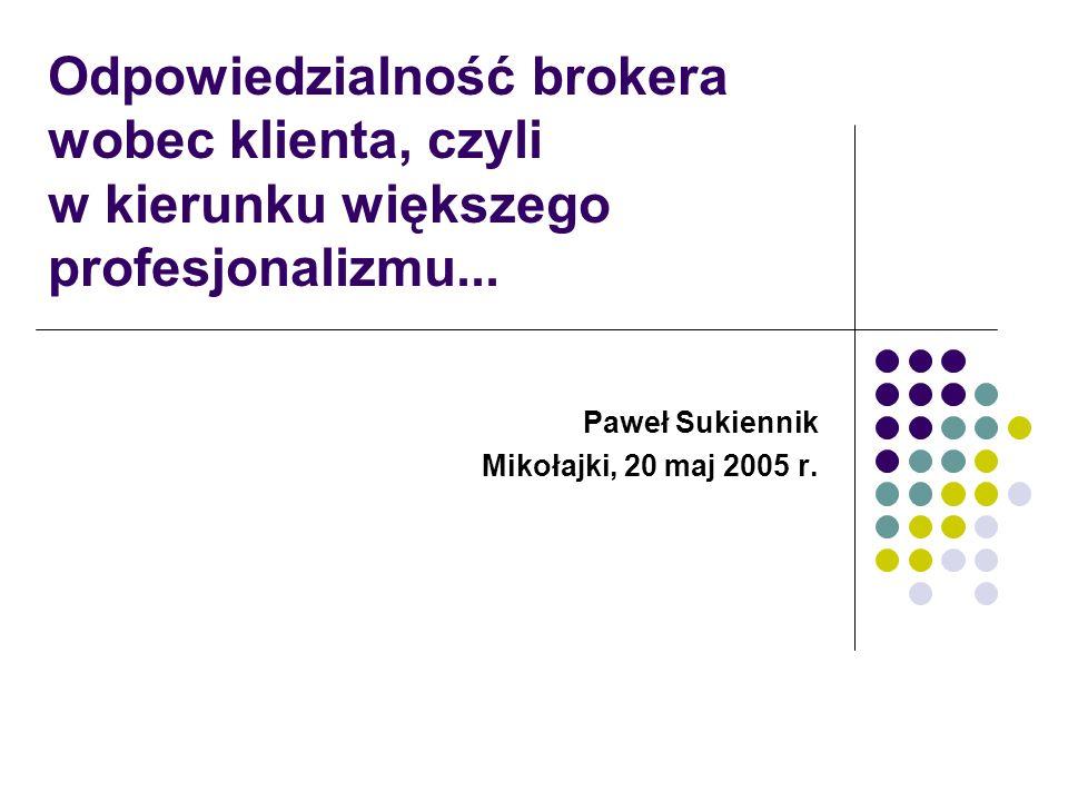 Paweł Sukiennik Mikołajki, 20 maj 2005 r.