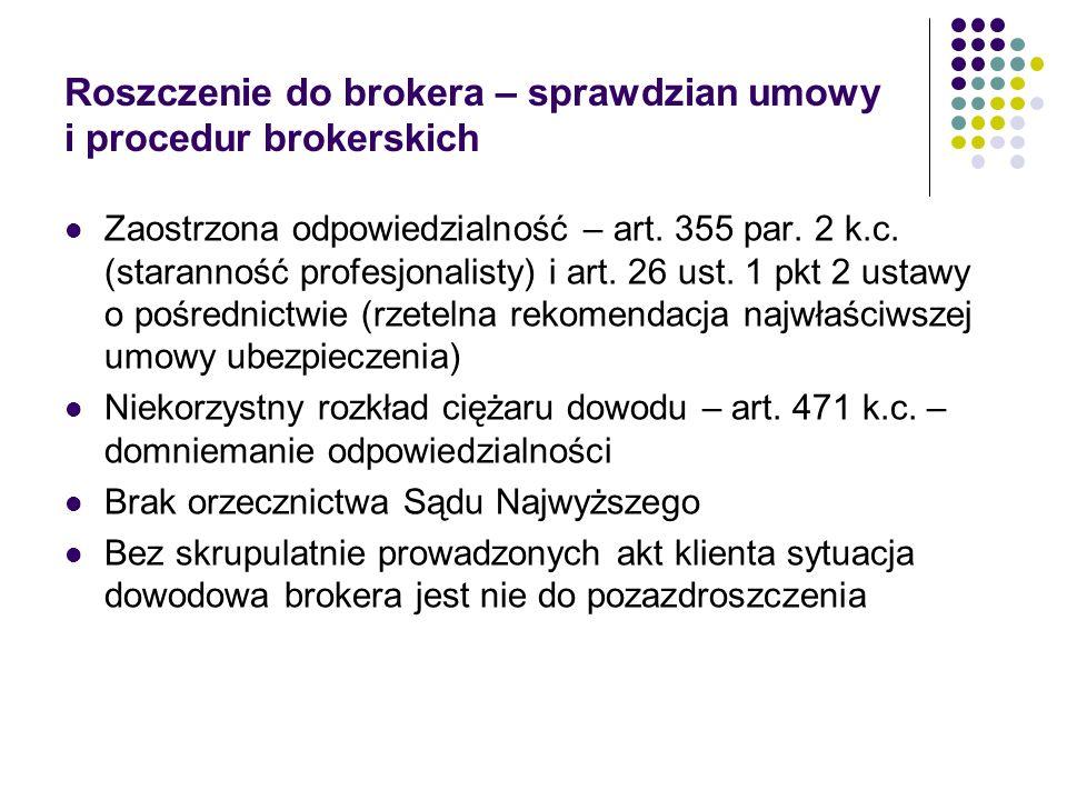 Roszczenie do brokera – sprawdzian umowy i procedur brokerskich
