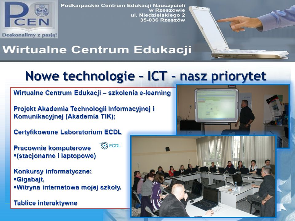 Nowe technologie – ICT - nasz priorytet