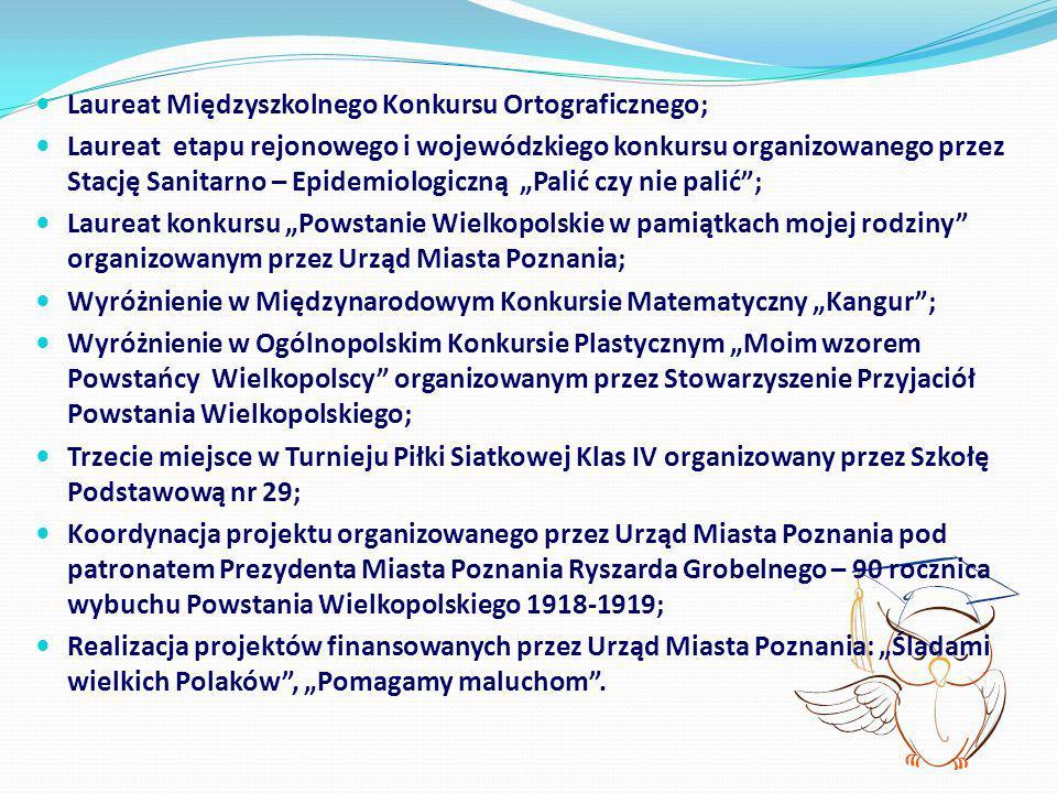 Laureat Międzyszkolnego Konkursu Ortograficznego;