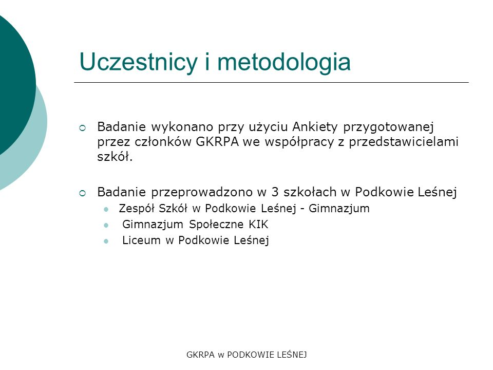 Uczestnicy i metodologia