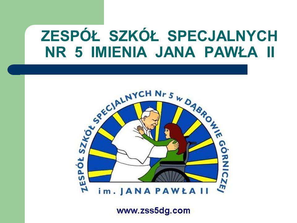 ZESPÓŁ SZKÓŁ SPECJALNYCH NR 5 IMIENIA JANA PAWŁA II