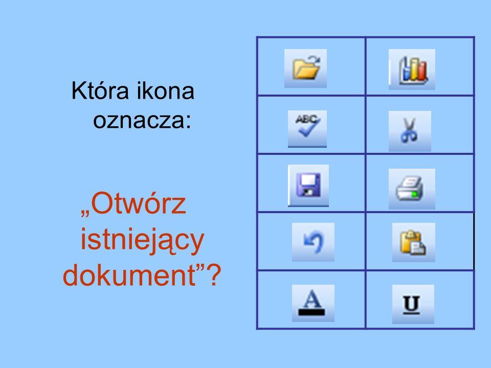 """""""Otwórz istniejący dokument"""