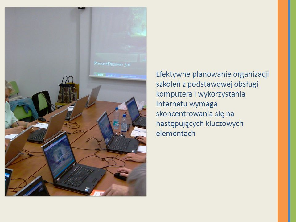 Efektywne planowanie organizacji szkoleń z podstawowej obsługi komputera i wykorzystania Internetu wymaga skoncentrowania się na następujących kluczowych elementach