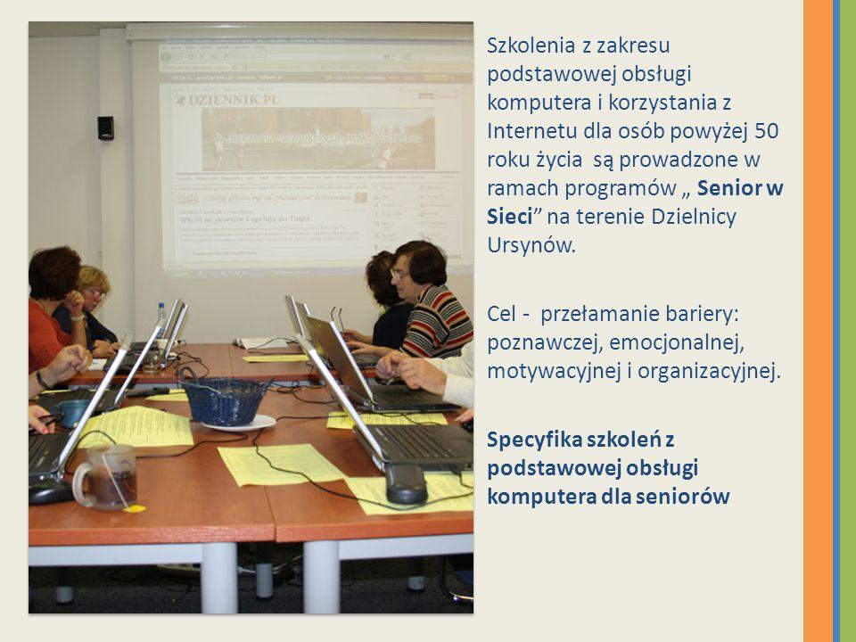 """Szkolenia z zakresu podstawowej obsługi komputera i korzystania z Internetu dla osób powyżej 50 roku życia są prowadzone w ramach programów """" Senior w Sieci na terenie Dzielnicy Ursynów."""