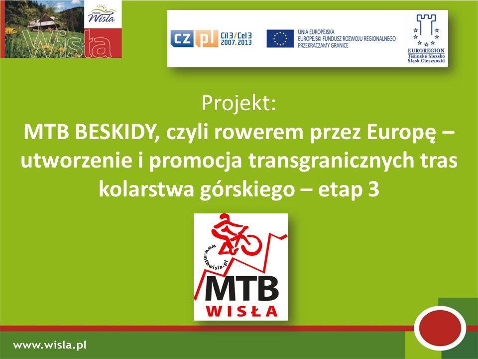 Projekt:MTB BESKIDY, czyli rowerem przez Europę – utworzenie i promocja transgranicznych tras kolarstwa górskiego – etap 3.