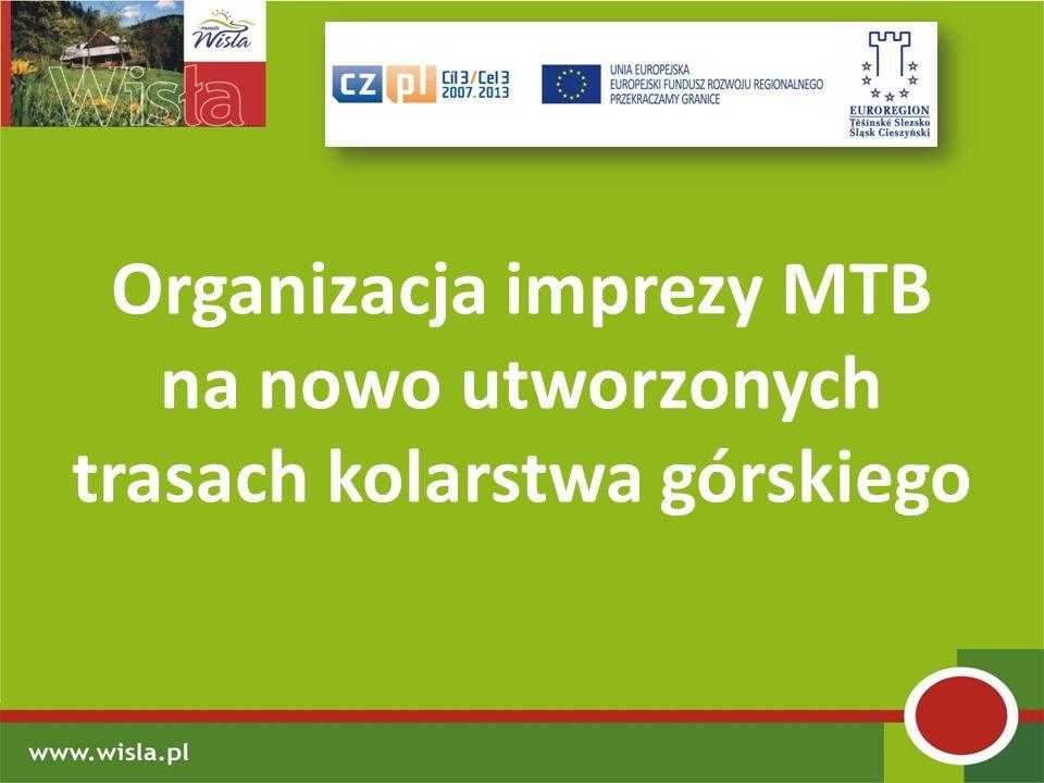 Organizacja imprezy MTB na nowo utworzonych trasach kolarstwa górskiego