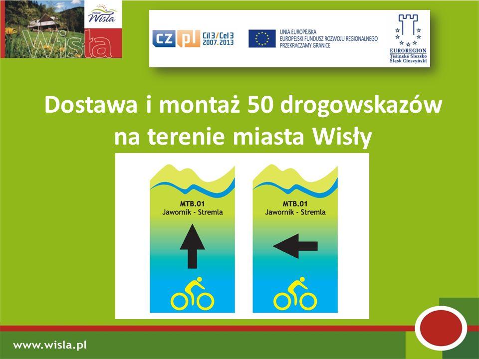Dostawa i montaż 50 drogowskazów na terenie miasta Wisły