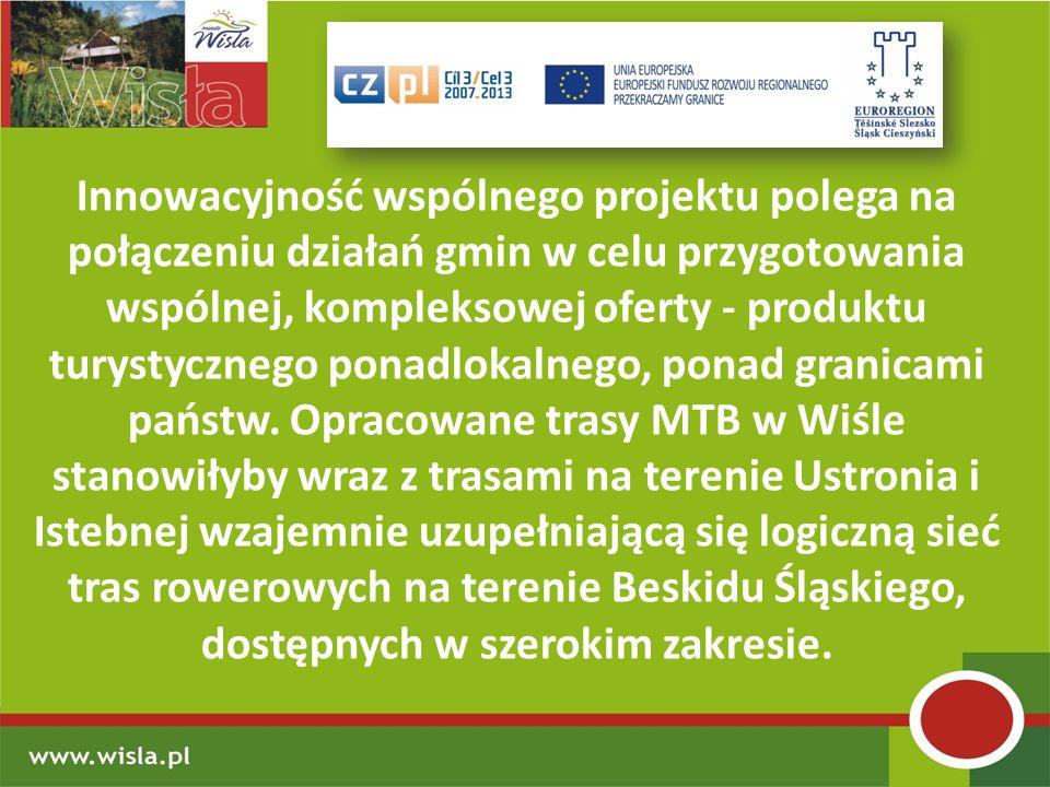 Innowacyjność wspólnego projektu polega na połączeniu działań gmin w celu przygotowania wspólnej, kompleksowej oferty - produktu turystycznego ponadlokalnego, ponad granicami państw.