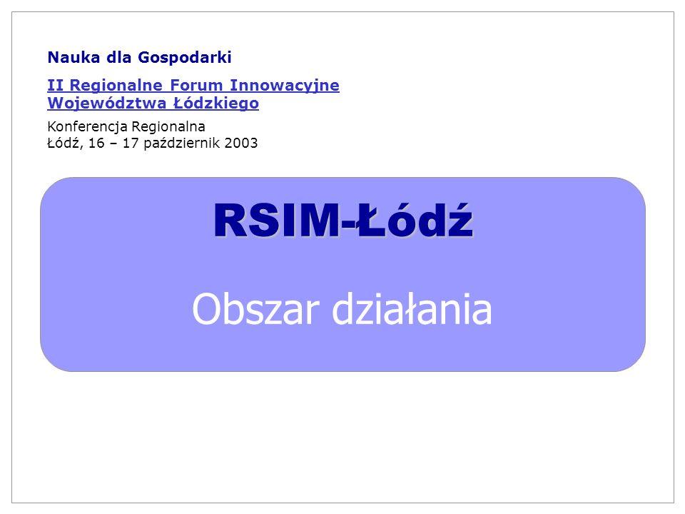 RSIM-Łódź Obszar działania Nauka dla Gospodarki