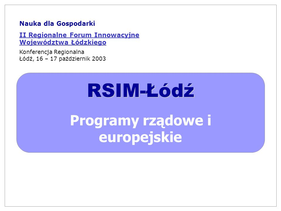 Programy rządowe i europejskie
