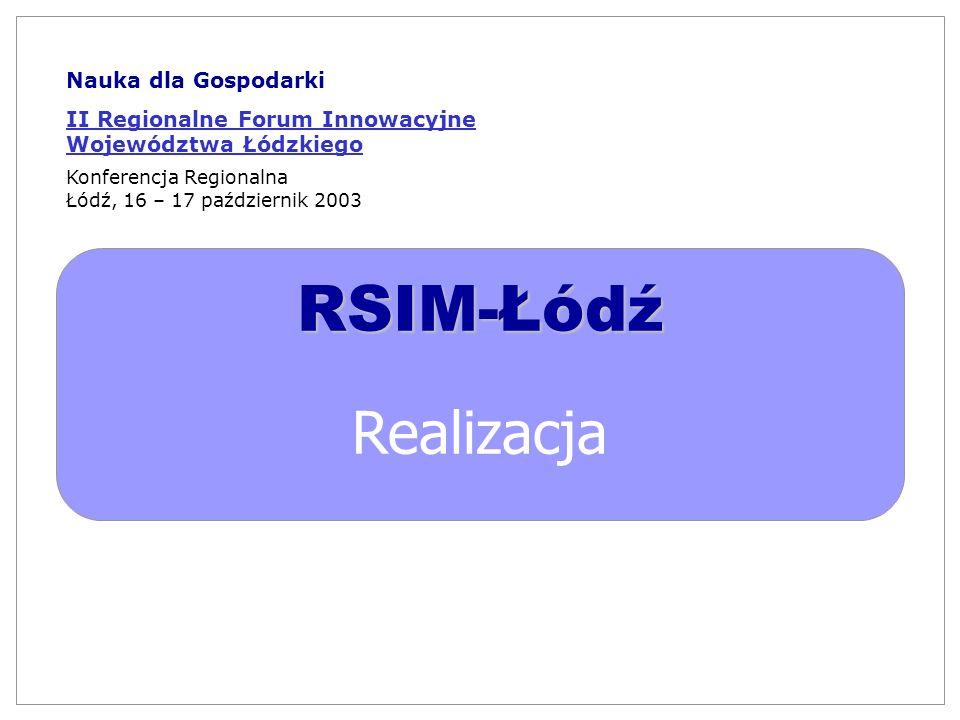 RSIM-Łódź Realizacja Nauka dla Gospodarki