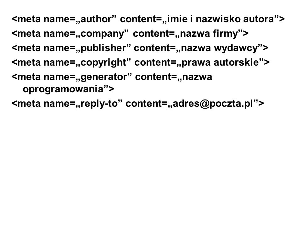"<meta name=""author content=""imie i nazwisko autora >"