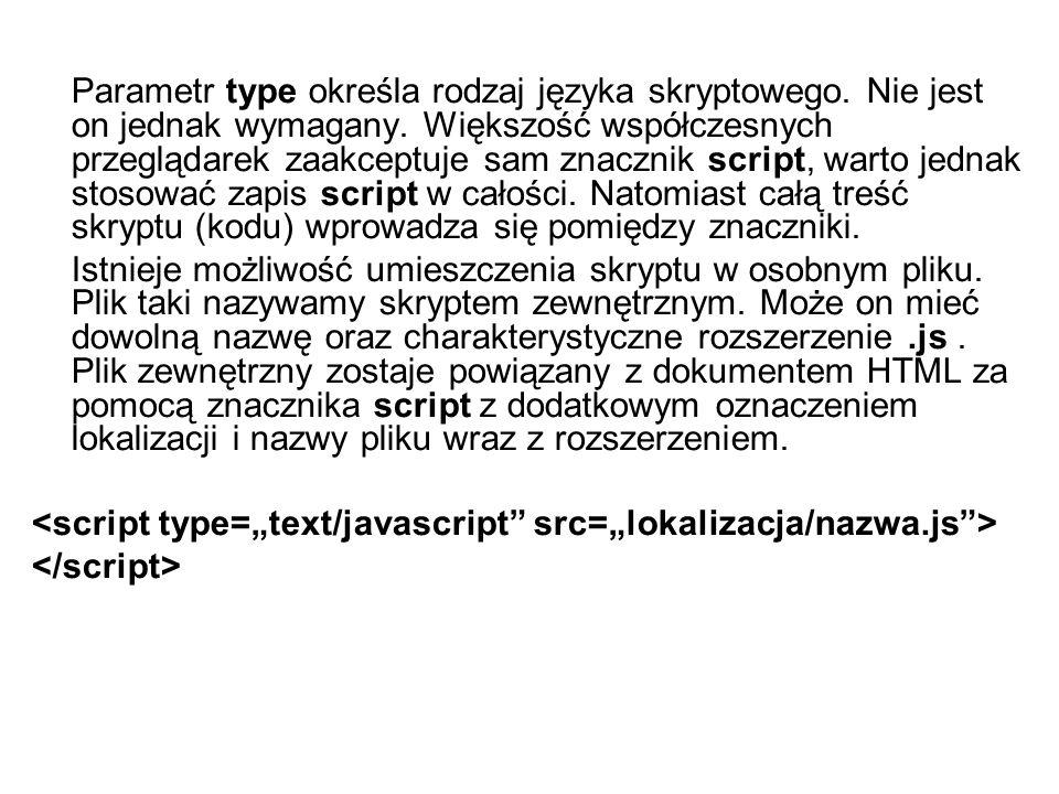 Parametr type określa rodzaj języka skryptowego