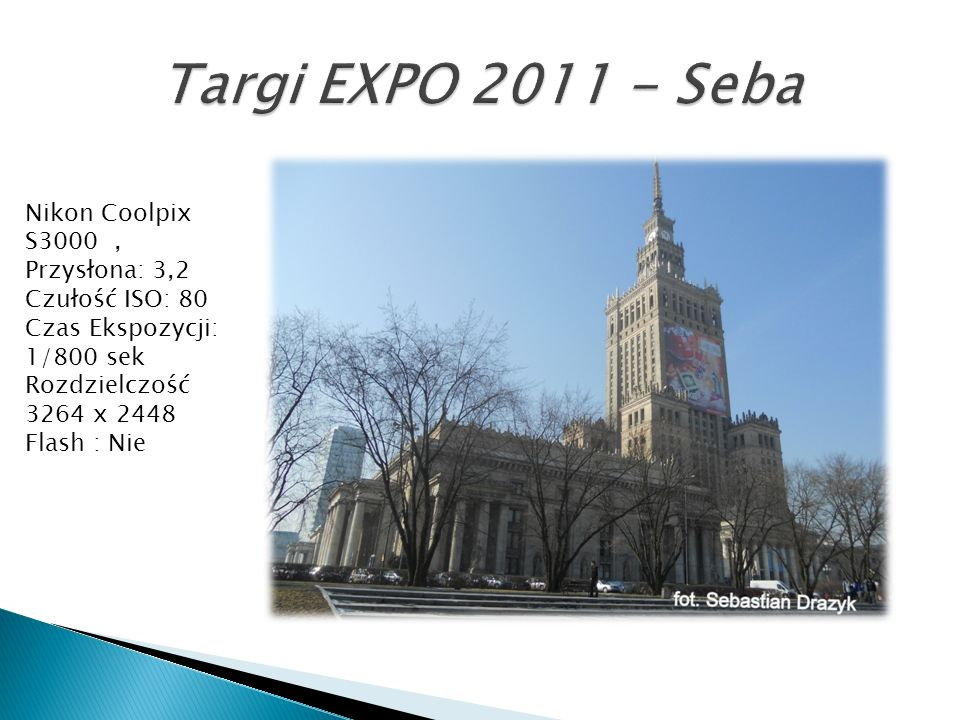 Targi EXPO 2011 - SebaNikon Coolpix S3000 , Przysłona: 3,2 Czułość ISO: 80. Czas Ekspozycji: 1/800 sek.