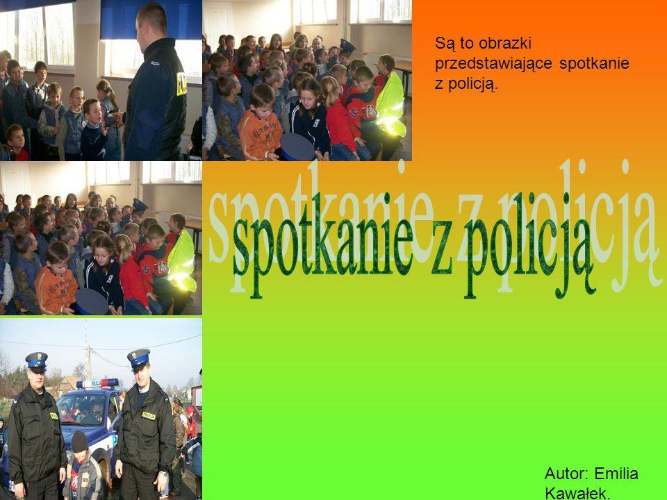 spotkanie z policją Są to obrazki przedstawiające spotkanie z policją.