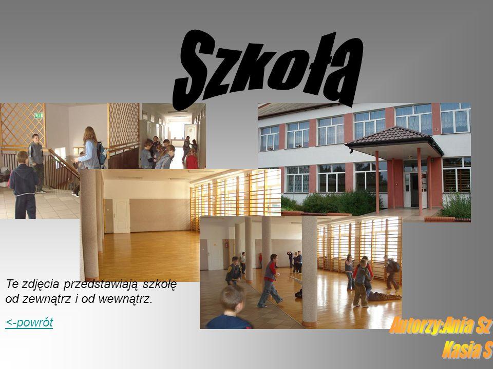 Szkoła Te zdjęcia przedstawiają szkołę od zewnątrz i od wewnątrz.