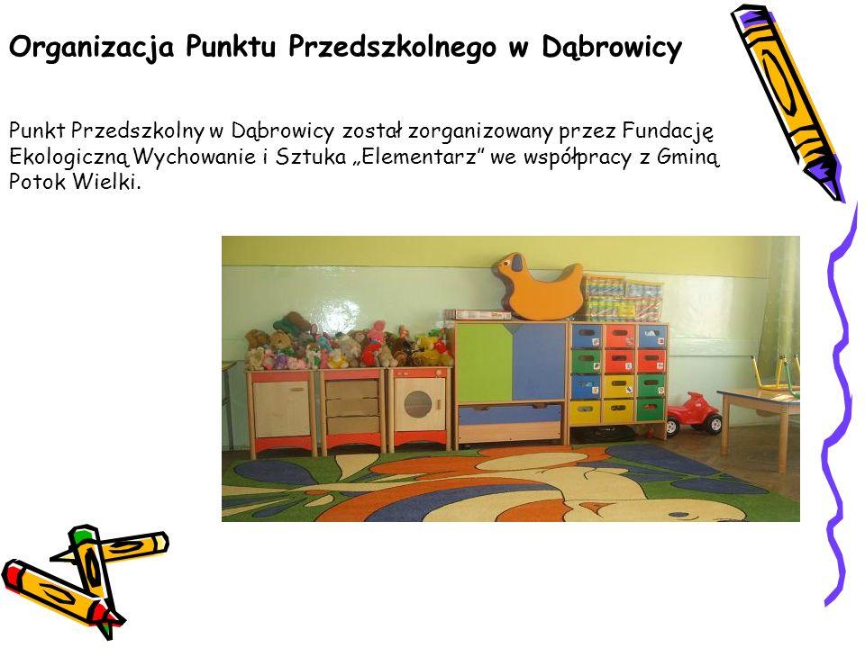 Organizacja Punktu Przedszkolnego w Dąbrowicy
