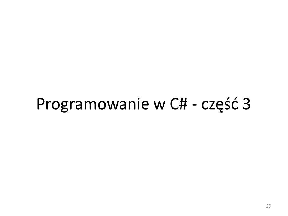 Programowanie w C# - część 3