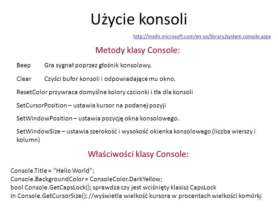 Właściwości klasy Console: