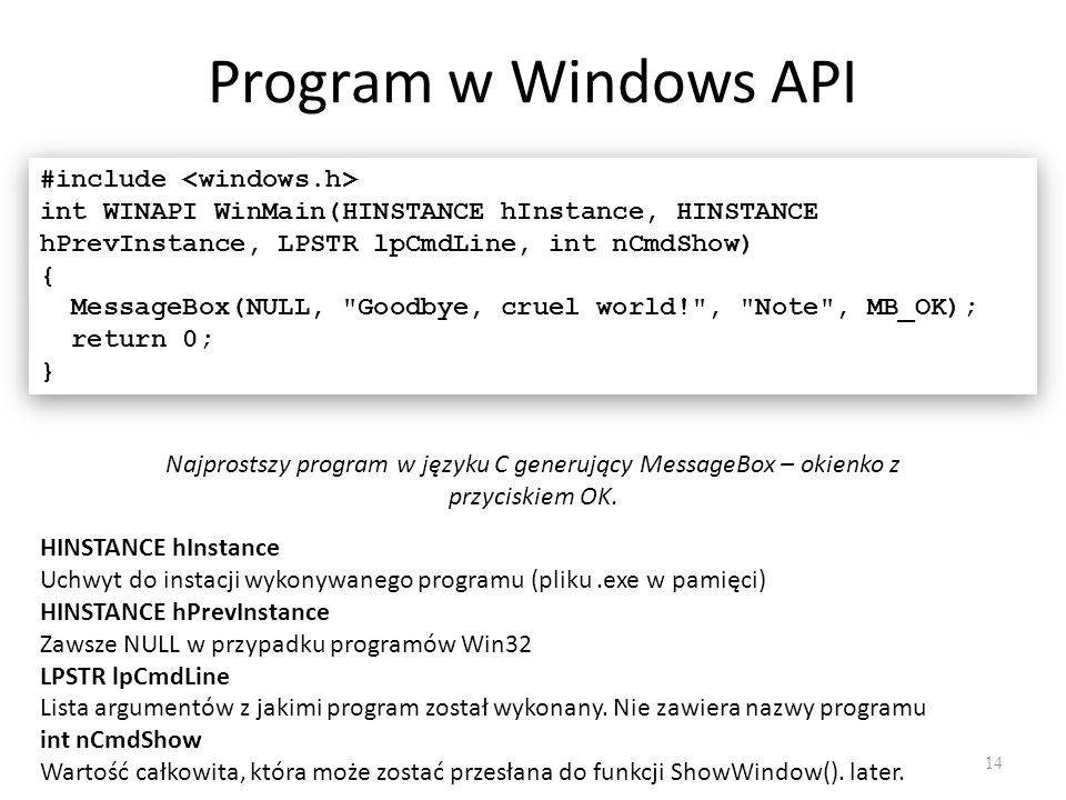 Program w Windows API #include <windows.h>