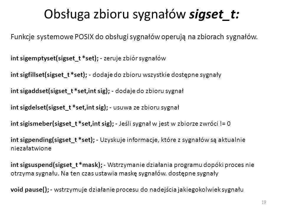 Obsługa zbioru sygnałów sigset_t: