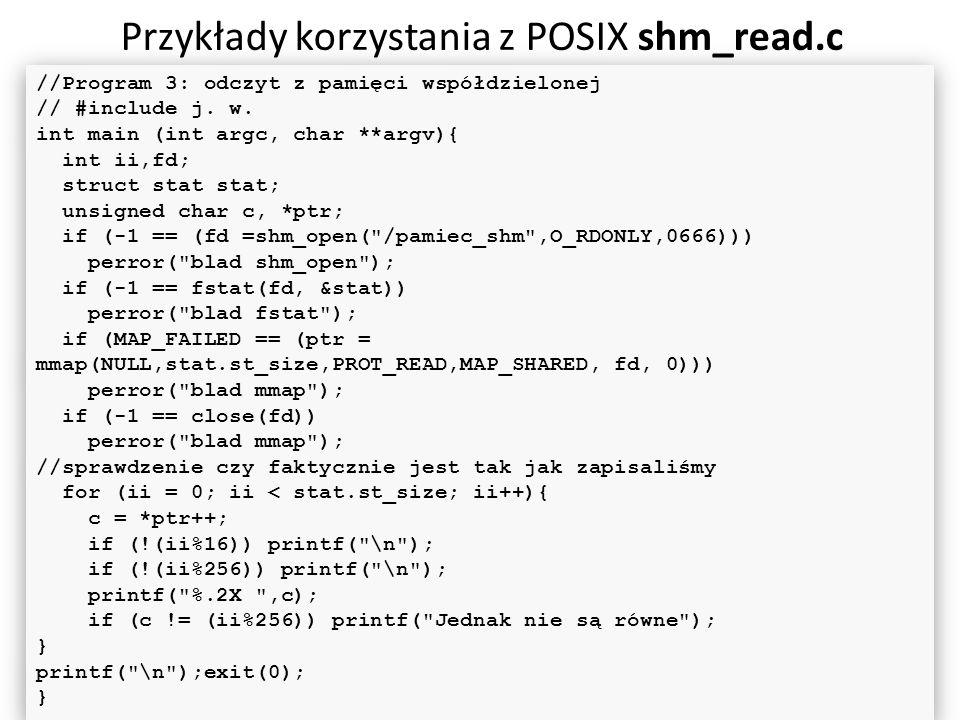 Przykłady korzystania z POSIX shm_read.c