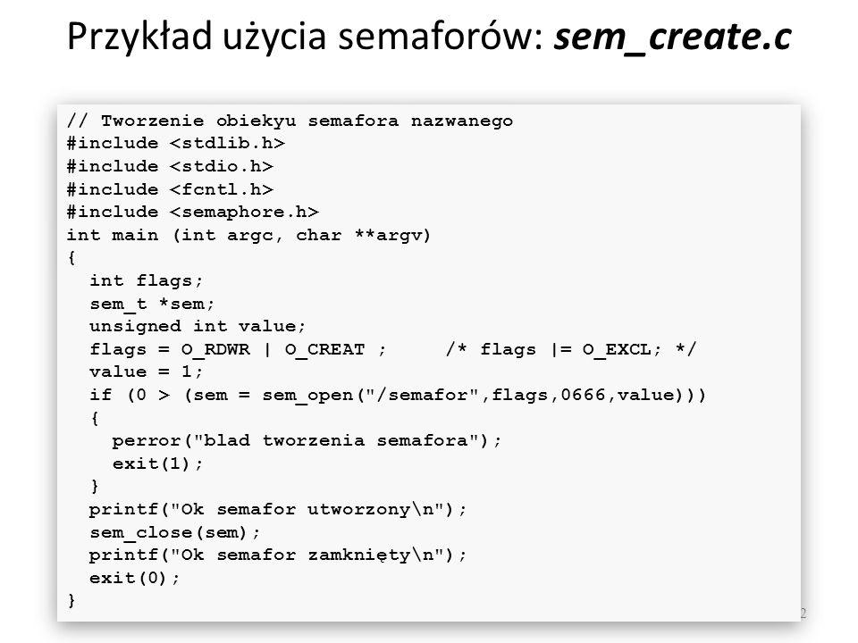 Przykład użycia semaforów: sem_create.c